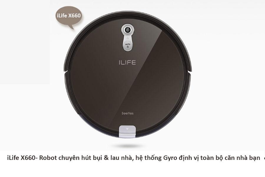 Robot hút bụi lau nhà iLife X660