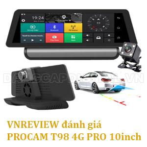 VNREVIEW đánh giá camera hành trình Procam T98 4G Pro 10 inch 2018