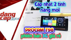 Phiên bản PROCAM T98 3G giá rẻ, cập nhật 2 tính năng đáng tiền: xem video từ xa