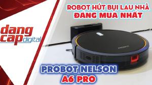 Probot Nelson A6 Pro, Robot hút bụi lau nhà giá rẻ CAO CẤP