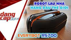 Robot lau nhà hàng đầu thế giới : EVERYBOT RS700 nâng cấp đáng giá